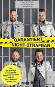 Cover-Bild zu Garantiert nicht strafbar von Lucas, Stephan