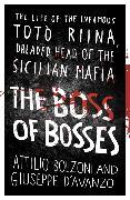 Cover-Bild zu The Boss of Bosses von Bolzoni, Attilio