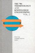 Cover-Bild zu TKE 90: Proc. 2nd Int. Congress - Terminology and Knowledge Engineering von Czap, H. (Hrsg.)