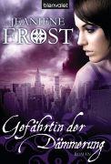 Cover-Bild zu Gefährtin der Dämmerung von Frost, Jeaniene