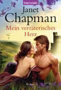 Cover-Bild zu Mein verräterisches Herz von Chapman, Janet