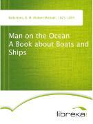 Cover-Bild zu Man on the Ocean A Book about Boats and Ships (eBook) von Ballantyne, R. M. (Robert Michael)