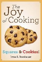 Cover-Bild zu The Joy Of Cooking: Squares & Cookies! (eBook) von Rombauer, Irma S.