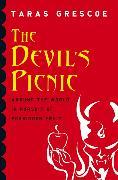 Cover-Bild zu The Devil's Picnic (eBook) von Grescoe, Taras
