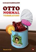 Cover-Bild zu Ottonormalverbraucht von Fassnacht, Lucas