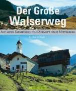 Cover-Bild zu Der grosse Walserweg von Irlinger, Bernhard