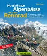 Cover-Bild zu Die schönsten Alpenpässe mit dem Rennrad von Geser, Rudolf