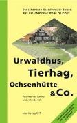 Cover-Bild zu Urwaldhus, Tierhag, Ochsenhütte & Co von Bucher, Werner (Hrsg.)
