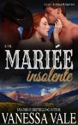 Cover-Bild zu Leur mariée insolente (La série du ménage Bridgewater, #8) (eBook) von Vale, Vanessa