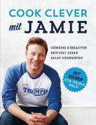 Cover-Bild zu Cook clever mit Jamie von Oliver, Jamie