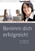 Cover-Bild zu Benimm Dich erfolgreich! von Hammelmann, Iris