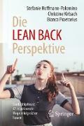 Cover-Bild zu Die LEAN BACK Perspektive von Hoffmann-Palomino, Stefanie (Hrsg.)