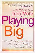 Cover-Bild zu Playing Big von Mohr, Tara