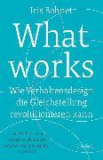 Cover-Bild zu What works von Bohnet, Iris