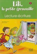 Cover-Bild zu Niveau 1: Cahier de lecture-écriture - Lili, la petite grenouille