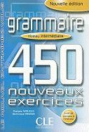 Cover-Bild zu Niveau intermédiaire: Grammaire. Livre et corrigés - 450 nouveaux Exercices