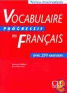 Cover-Bild zu Niveau intermédiaire: Livre de l'élève - Vocabulaire progressif du français