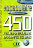 Cover-Bild zu Niveau débutant: Vocabulaire. Livre et corrigés - 450 nouveaux Exercices von Gallier, Thierry