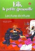 Cover-Bild zu Niveau 2: Cahier de lecture-écriture - Lili, la petite grenouille