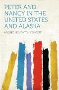 Cover-Bild zu Peter and Nancy in the United States and Alaska von Comfort, Mildred Houghton