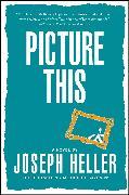 Cover-Bild zu Picture This von Heller, Joseph