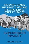 Cover-Bild zu The United States, the Soviet Union and the Arab-Israeli conflict, 1948-67 (eBook) von Heller, Joseph