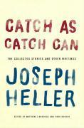 Cover-Bild zu Catch As Catch Can (eBook) von Heller, Joseph