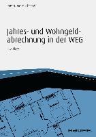 Cover-Bild zu Jahres- und Wohngeldabrechnung in der WEG - inkl. Arbeitshilfen online (eBook) von Schnabel, Peter-Dietmar