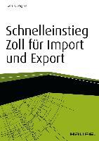 Cover-Bild zu Schnelleinstieg Zoll für Import und Export (eBook) von Wagner, Gert R.