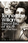 Cover-Bild zu Sweet Bird of Youth and Other Plays (eBook) von Williams, Tennessee