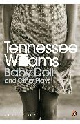 Cover-Bild zu Baby Doll and Other Plays (eBook) von Williams, Tennessee