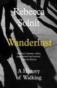 Cover-Bild zu Wanderlust von Solnit, Rebecca