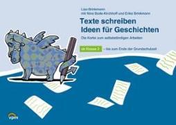 Cover-Bild zu Texte schreiben. Ideen für Geschichten. Die Kartei zum selbstständigen Arbeiten von Brinkmann, Lisa