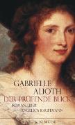 Cover-Bild zu Der prüfende Blick von Alioth, Gabrielle