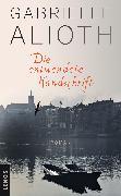 Cover-Bild zu Die entwendete Handschrift (eBook) von Alioth, Gabrielle