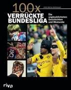 Cover-Bild zu 100x verrückte Bundesliga (eBook) von Kühne-Hellmessen, Ulrich
