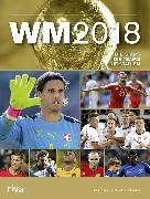 Cover-Bild zu WM 2018 - Schweiz (eBook) von Kühne-Hellmessen, Ulrich