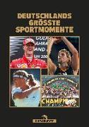 Cover-Bild zu Deutschlands größte Sportmomente von Kühne-Hellmessen, Ulrich