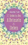 Cover-Bild zu 21 Gründe, das Alleinsein zu lieben (eBook) von Muri, Franziska