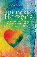 Cover-Bild zu Heilung des Herzens von Sameena, Eva