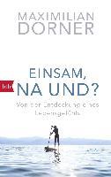 Cover-Bild zu Einsam, na und? von Dorner, Maximilian