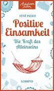 Cover-Bild zu Positive Einsamkeit von Magnin, Hervé