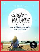 Cover-Bild zu Single - na und? von Knaup, Ruth