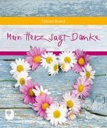 Cover-Bild zu Mein Herz sagt Danke von Brand, Fabian