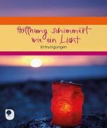 Cover-Bild zu Hoffnung schimmert wie ein Licht von Peters, Claudia (Hrsg.)