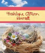 Cover-Bild zu Fröhliche Ostern überall von Sander, Ulrich (Hrsg.)