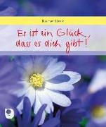 Cover-Bild zu Es ist ein Glück, dass es dich gibt von Haak, Rainer