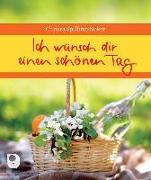 Cover-Bild zu Ich wünsch dir einen schönen Tag von Spilling-Nöker, Christa