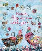 Cover-Bild zu Komm, flieg ins neue Lebensjahr von Stephani, Tanja (Illustr.)