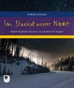 Cover-Bild zu Im Dunkel unsrer Nacht von Schwarz, Andrea